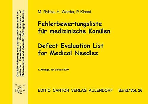 Fehlerbewertungsliste für medizinische Kanülen