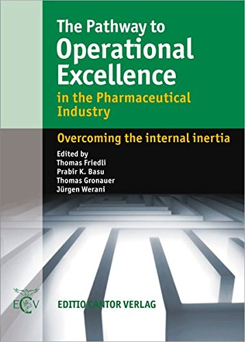 9783871934001: The Pathway to Operational Excellence in the Pharmaceutical Industry