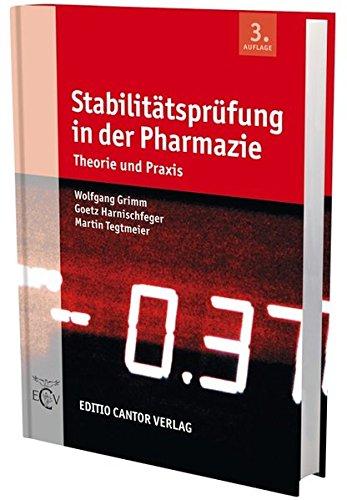 Stabilitätsprüfung in der Pharmazie: Wolfgang Grimm