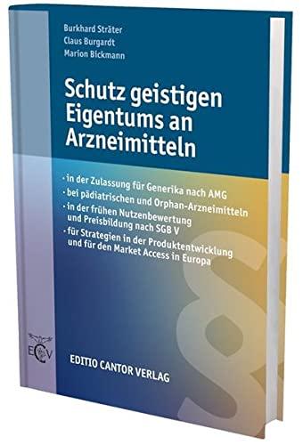 Schutz geistigen Eigentums an Arzneimitteln: Burkhard Str�ter