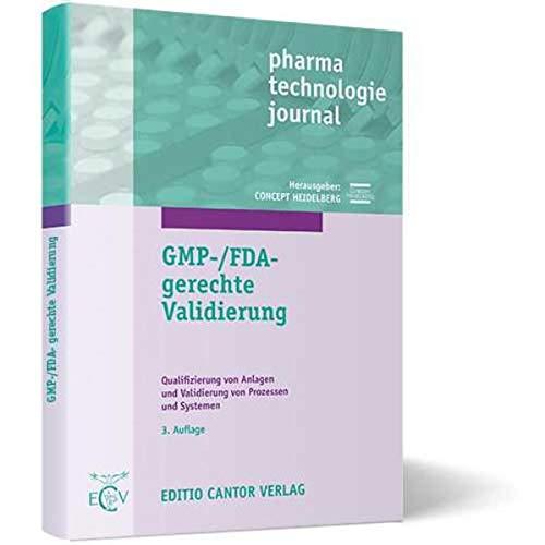 GMP-/FDA-gerechte Validierung: W. Altenschmidt