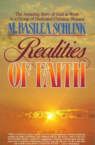 Realities Of Faith: M Basilea Schlink