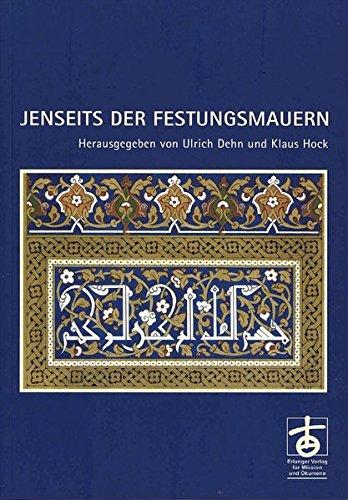 9783872146069: Jenseits der Festungsmauern: Verstehen und Begegnen. Festschrift Olaf Schumann zum 65. Geburtstag