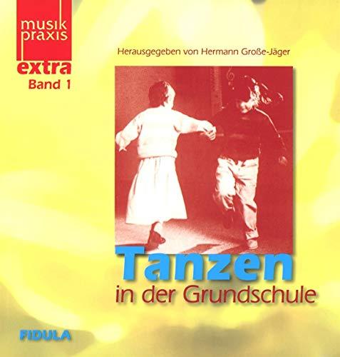 9783872266248: Tanzen in der Gundschule. 15 ausführlich erläuterte Tänze