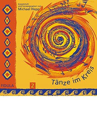 Tänze im Kreis 2. CD