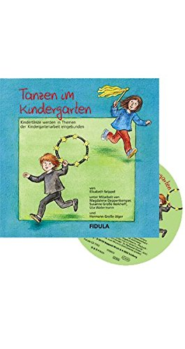Tanzen im Kindergarten.: Seippel, Elisabeth