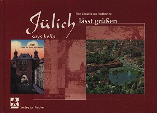 9783872270702: Julich Says Hello