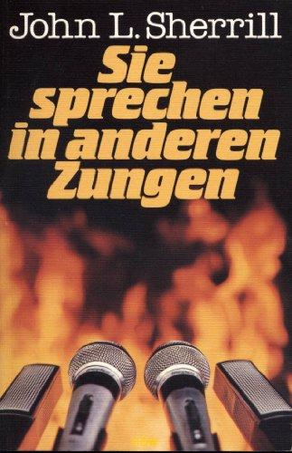 9783872280190: Sie sprechen in anderen Zungen (Livre en allemand)