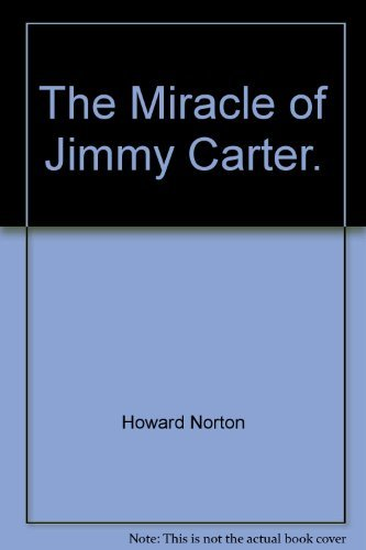 9783872280633: The Miracle of Jimmy Carter