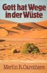 9783872280893: Gott hat Wege in der Wüste