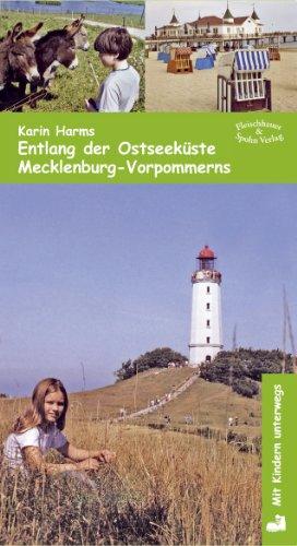 9783872305978: Entlang der Ostseeküste / Mecklenburg-Vorpommern: Mit Kindern unterwegs