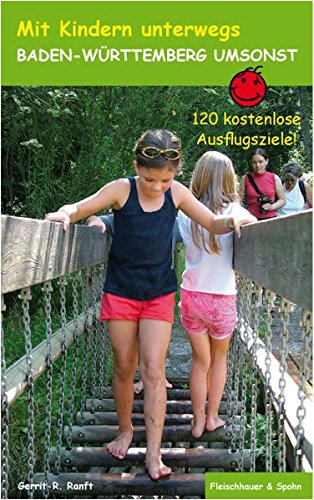 9783872306074: Baden-Württemberg umsonst: 120 kostenlose Ausflugsziele