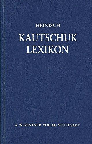 9783872472236: Kautschuk - Lexikon
