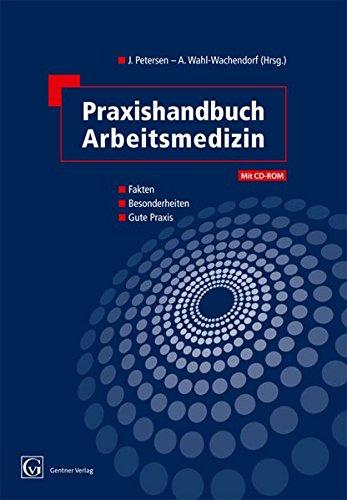 Praxishandbuch Arbeitsmedizin: Jens Petersen
