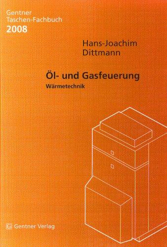 9783872476975: Gentner Taschen Fachbuch 2008. �l- und Gasfeuerung