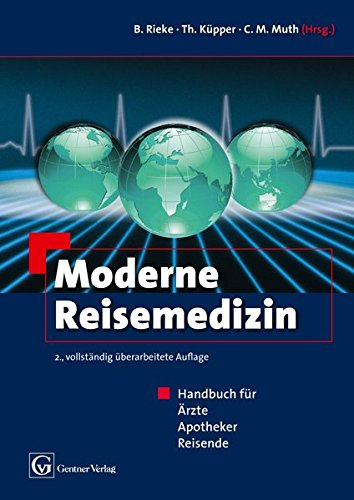 Moderne Reisemedizin: Claus-Martin Muth