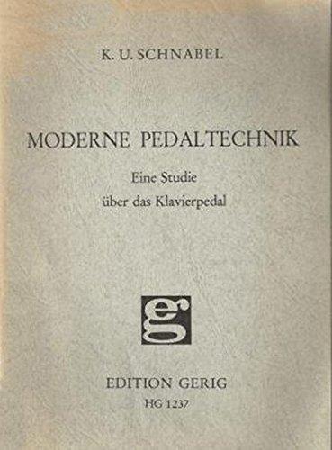 9783872521033: Moderne Pedaltechnik: Eine Studie über das Klavierpedal