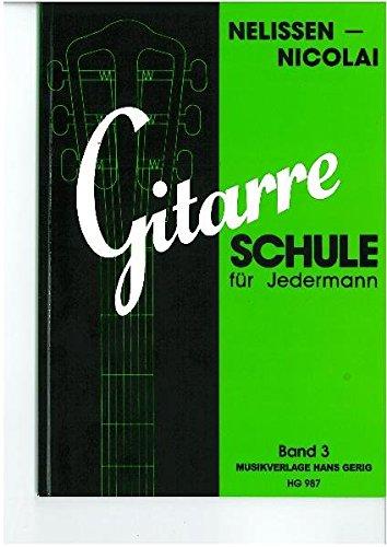 Gitarren-Schule für Jedermann 3: Leni Nelissen-Nicolai
