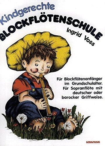 """Kindgerechte Blockfl""""tenschule: Voss, Ingrid"""