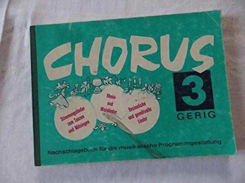 Chorus. Nachschlagebuch für die musikalische Programmgestaltung / Band 3 : Bb/...