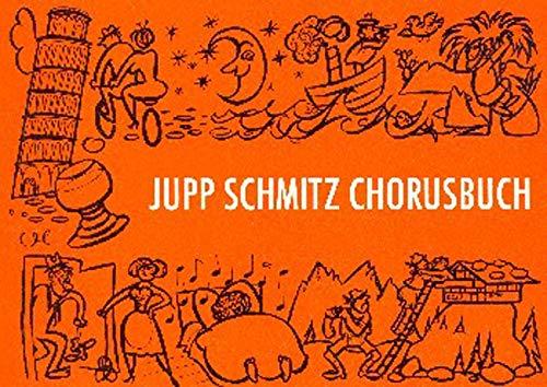 Jupp Schmitz Chorusbuch. Die grössten Erfolgsschlager : Chorusbuch C-Stimme
