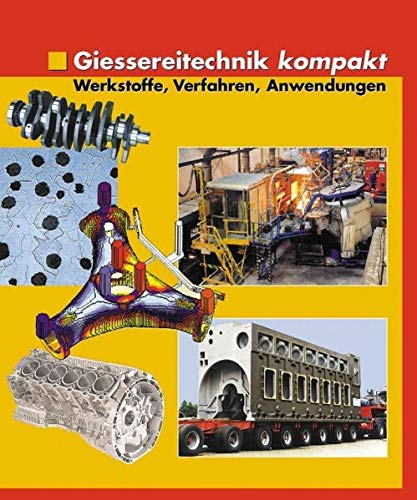 9783872601483: Giessereitechnik kompakt
