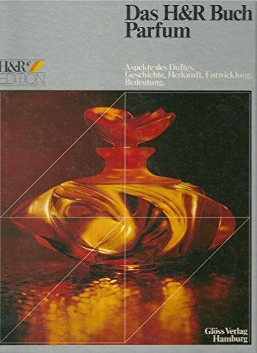 9783872610447: Das H & R Buch Parfum, Bd 1