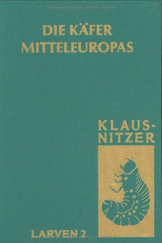 9783872630469: Die Larven der Käfer Mitteleuropas, Bd L 2