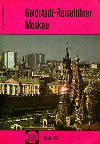 Moskau. Goldstadt- Reiseführer