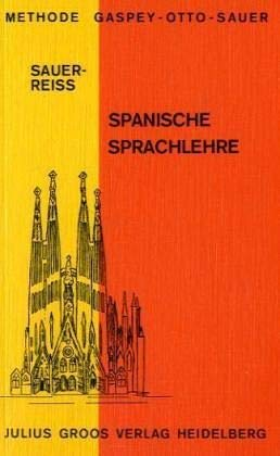 Methode Gaspey-Otto-Sauer, Spanische Sprachlehre: Reiss, Katharina: