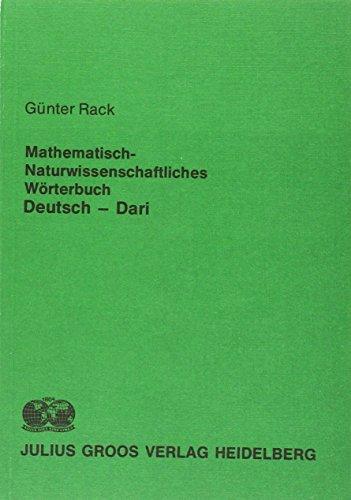 Mathematisch-naturwissenschaftliches Worterbuch: Dt.-dari (German Edition): Gunter Rack