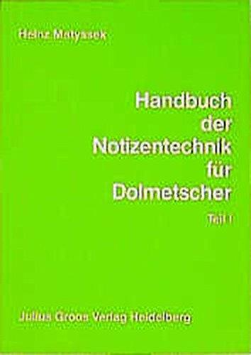 9783872766168: Handbuch der Notizentechnik für Dolmetscher