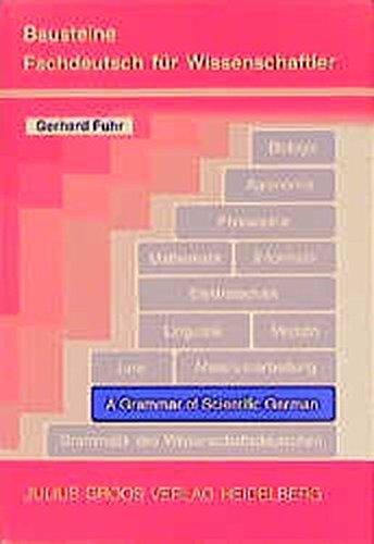 A Grammar of Scientific German /Grammatik des: Gerhard Fuhr