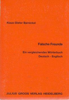 9783872766748: Falsche Freunde: Ein vergleichendes Worterbuch : Deutsch- Englisch (German Edition)