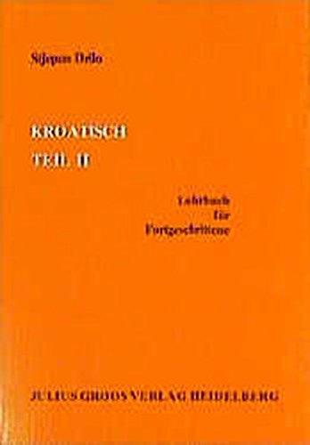 9783872767622: Kroatisch 2: Lehrbuch f�r Fortgeschrittene