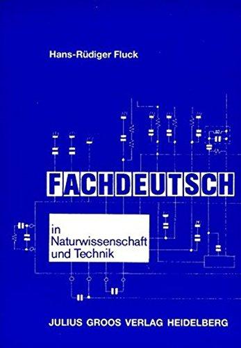 Fachdeutsch in Naturwissenschaft und Technik: Einführung in: Fluck, Hans-Rüdiger