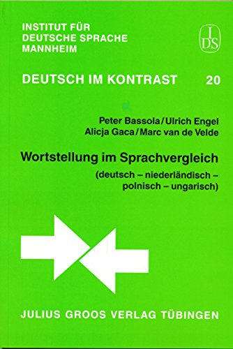 Wortstellung im Sprachvergleich.: Bassola, Peter/Ulrich Engel/Alicja
