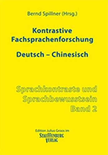 Kontrastive Fachsprachenforschung Deutsch - Chinesisch: Bernd Spillner