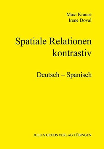9783872769015: Spatiale Relationen – kontrastiv: Deutsch – Spanisch