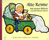Alte Reime mit neuen Bildern.: Wenz-Vietor, Else