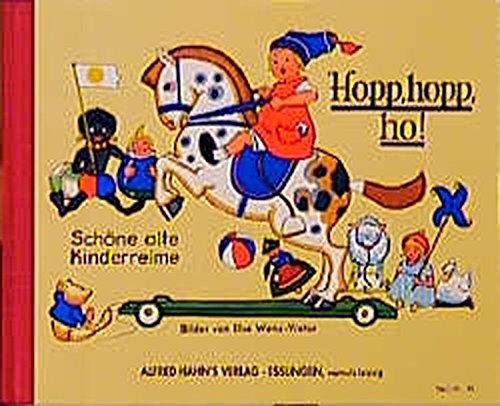 Hopp, hopp, ho! Schöne alte Kinderreime