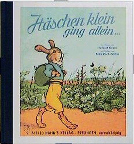 Häschen klein, ging allein.: Ein lustiges Bilderbuch: Kranz, Herbert, Koch-Gotha,