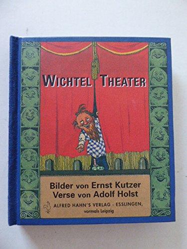 Wichtel Theater: Holst, Adolf: