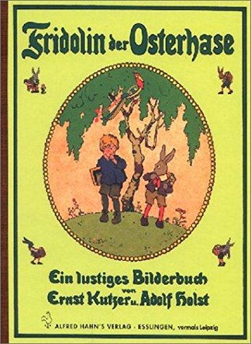 9783872862853: Fridolin der Osterhase: Ein lustiges Bilderbuch