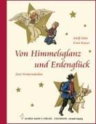 Von Himmelsglanz und Erdenglück: Zwei Wintermärchen: Holst, Adolf