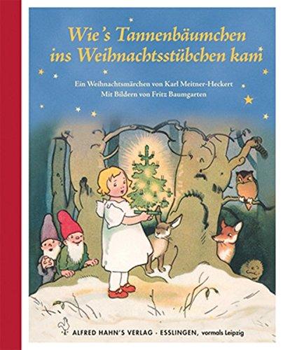 9783872864024: Wie's Tannenbäumchen ins Weihnachtsstübchen kam: Ein Weihnachtsmärchen