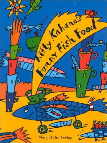 [Funny fish food] Kitty Kahane`s funny fish food