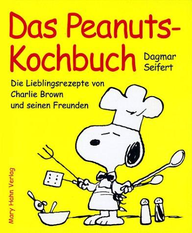 9783872874832: Das Peanuts-Kochbuch