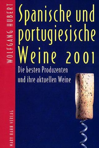 9783872874849: Spanische und portugiesische Weine 2001