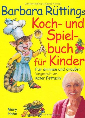 9783872875099: Koch- und Spielebuch für Kinder